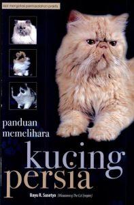 Panduan memelihara kucing persia